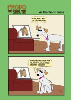 Frodo the Sheltie dog comic strip: Frodo is talking long distance to his Californian cousin, Bella. how do you chase your tail, clockwise or counter?